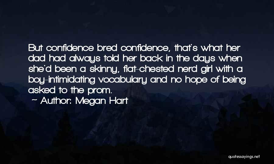 Prom Quotes By Megan Hart