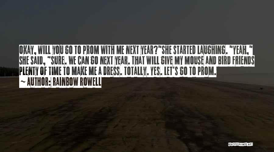 Prom Quotes By Rainbow Rowell