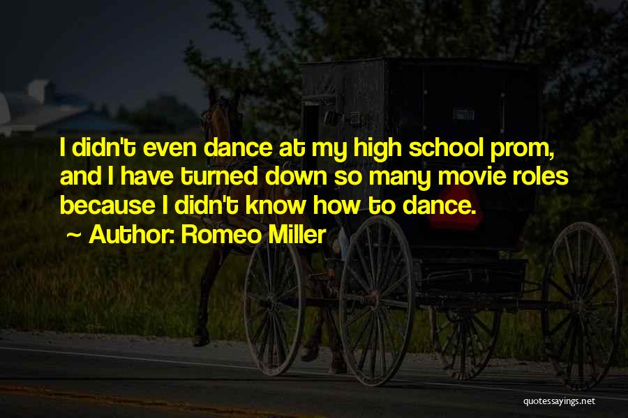 Prom Quotes By Romeo Miller