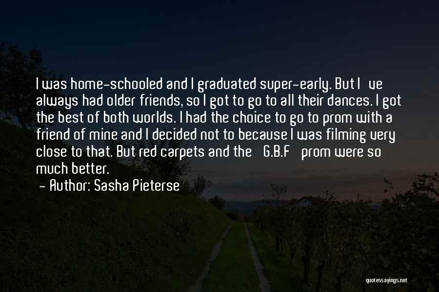 Prom Quotes By Sasha Pieterse