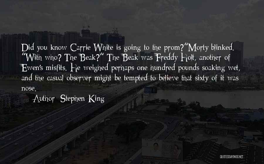 Prom Quotes By Stephen King