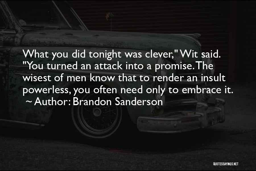 Promise To You Quotes By Brandon Sanderson