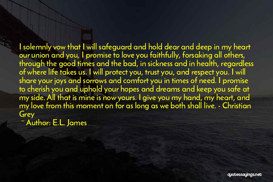 Promise To You Quotes By E.L. James