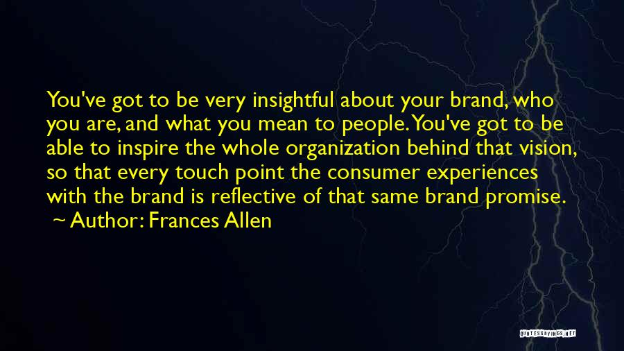 Promise To You Quotes By Frances Allen