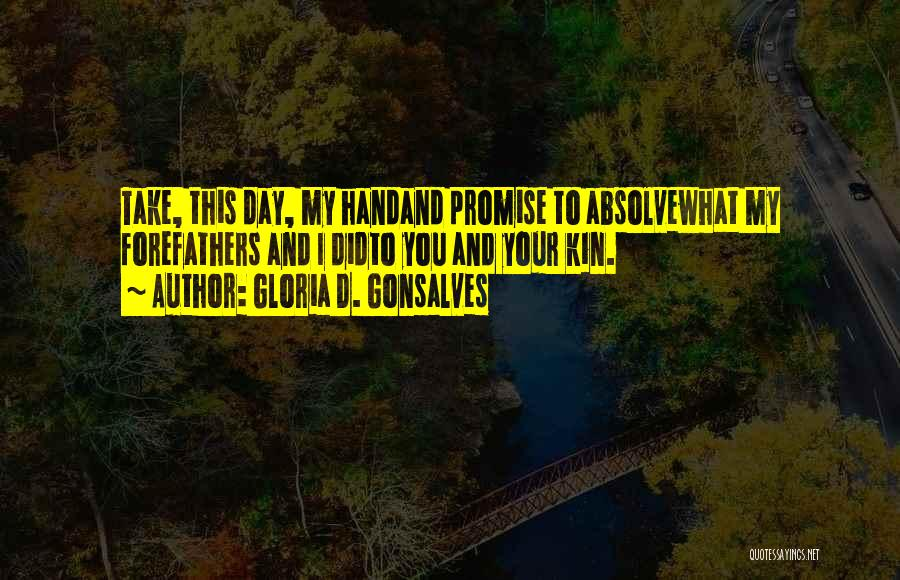 Promise To You Quotes By Gloria D. Gonsalves