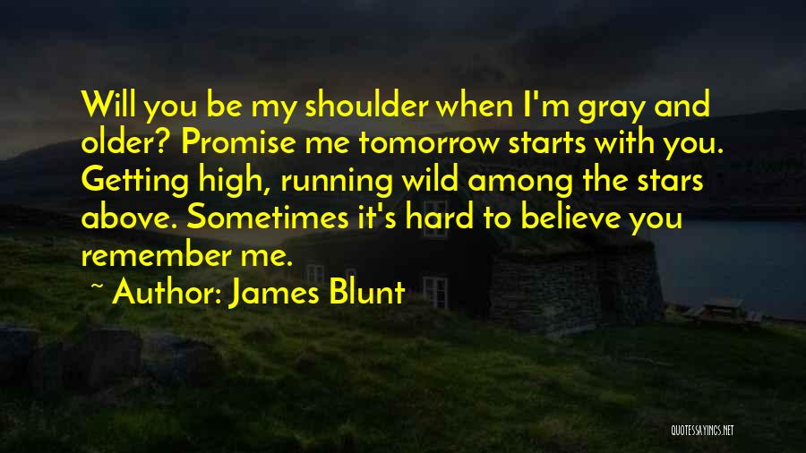 Promise To You Quotes By James Blunt