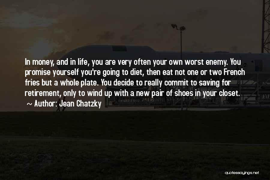 Promise To You Quotes By Jean Chatzky