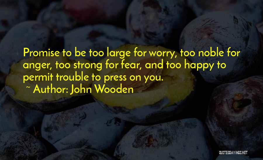 Promise To You Quotes By John Wooden