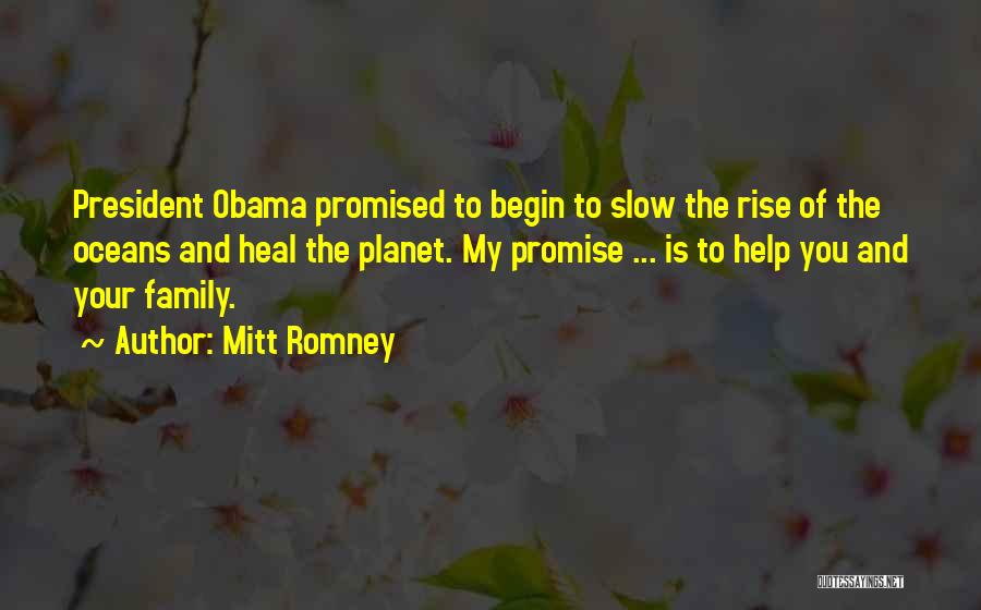 Promise To You Quotes By Mitt Romney