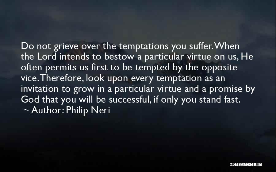 Promise To You Quotes By Philip Neri