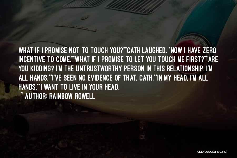 Promise To You Quotes By Rainbow Rowell