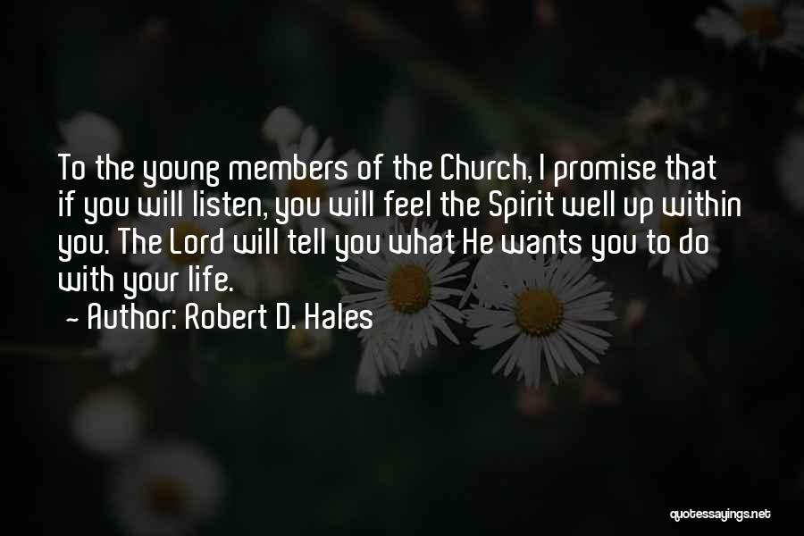 Promise To You Quotes By Robert D. Hales