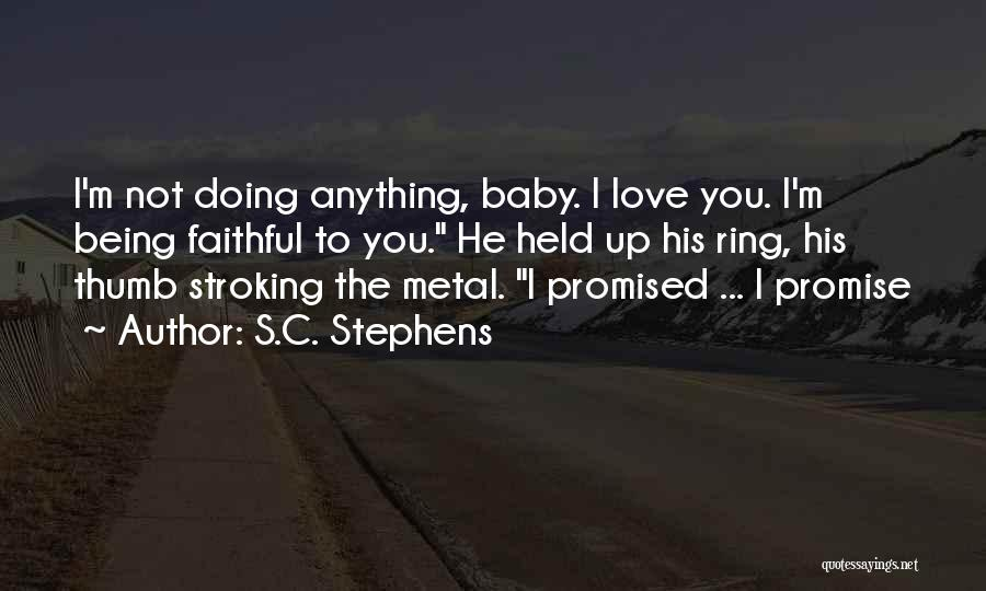 Promise To You Quotes By S.C. Stephens