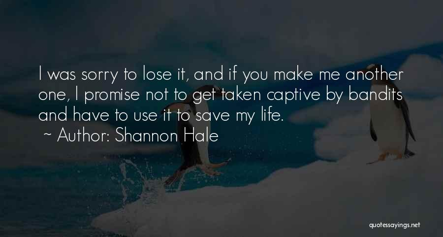 Promise To You Quotes By Shannon Hale