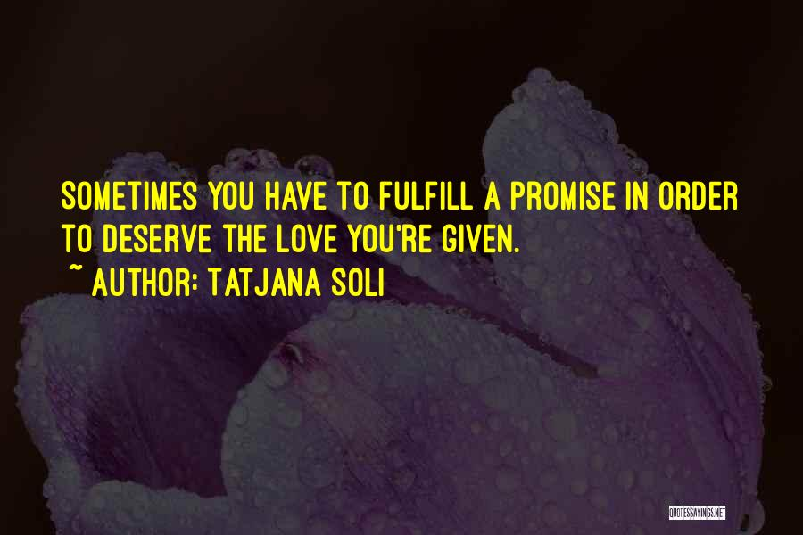 Promise To You Quotes By Tatjana Soli
