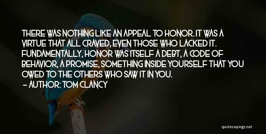 Promise To You Quotes By Tom Clancy