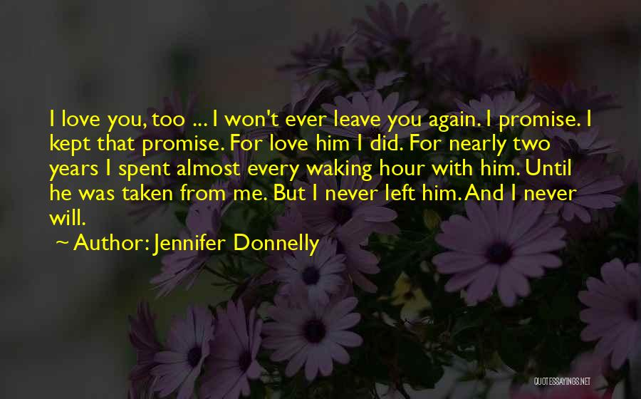 Top 70 Promise Will Never Leave You Quotes Sayings