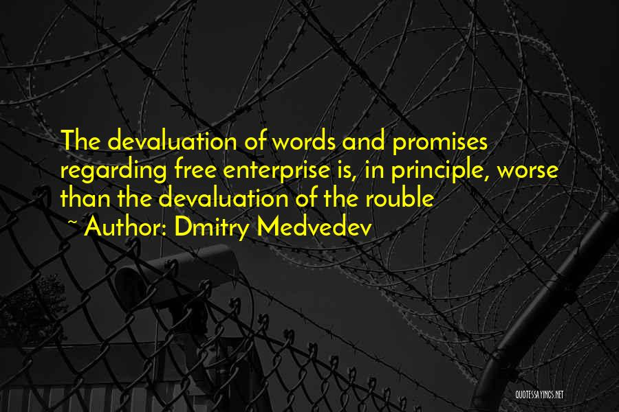 Promises Are Just Words Quotes By Dmitry Medvedev