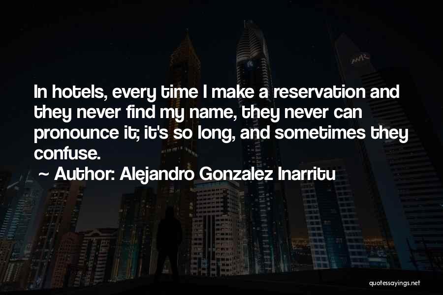 Pronounce Quotes By Alejandro Gonzalez Inarritu