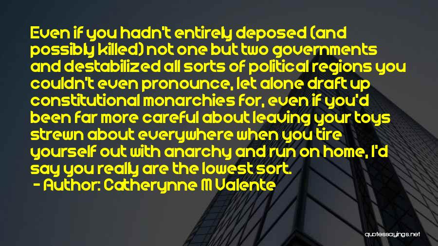 Pronounce Quotes By Catherynne M Valente