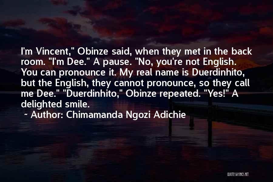 Pronounce Quotes By Chimamanda Ngozi Adichie