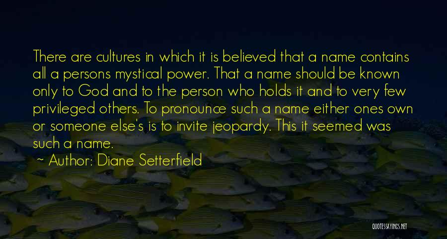 Pronounce Quotes By Diane Setterfield