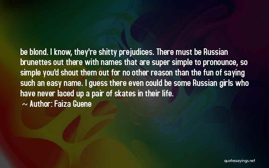 Pronounce Quotes By Faiza Guene