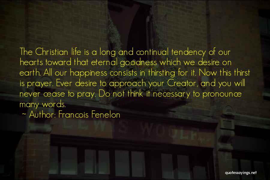 Pronounce Quotes By Francois Fenelon