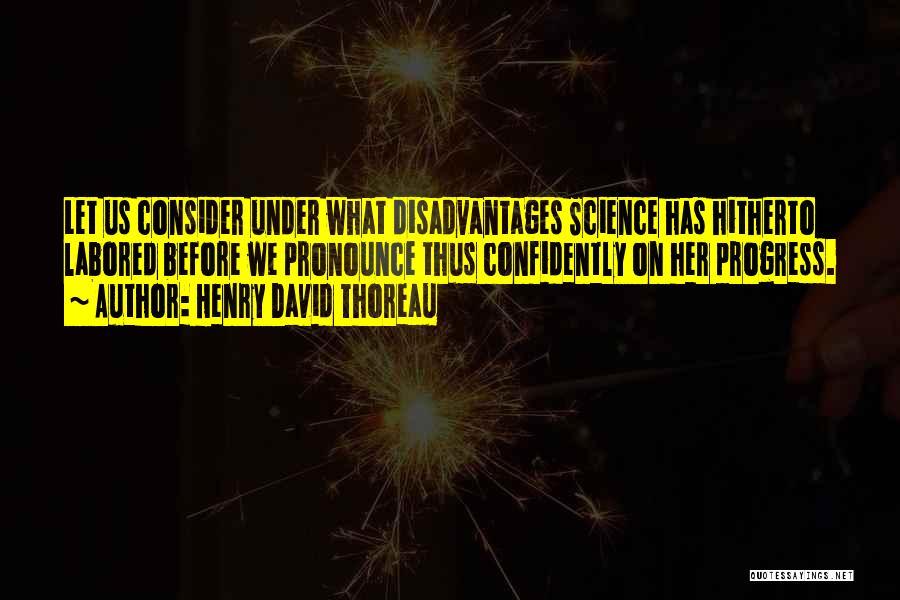 Pronounce Quotes By Henry David Thoreau