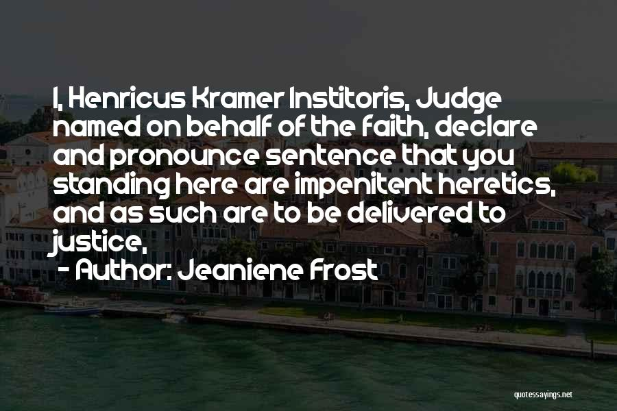 Pronounce Quotes By Jeaniene Frost