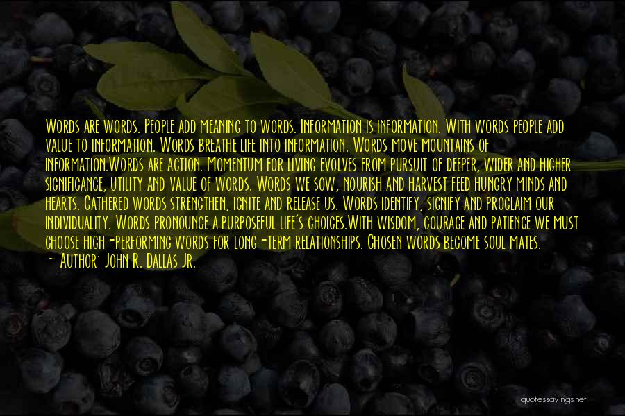 Pronounce Quotes By John R. Dallas Jr.