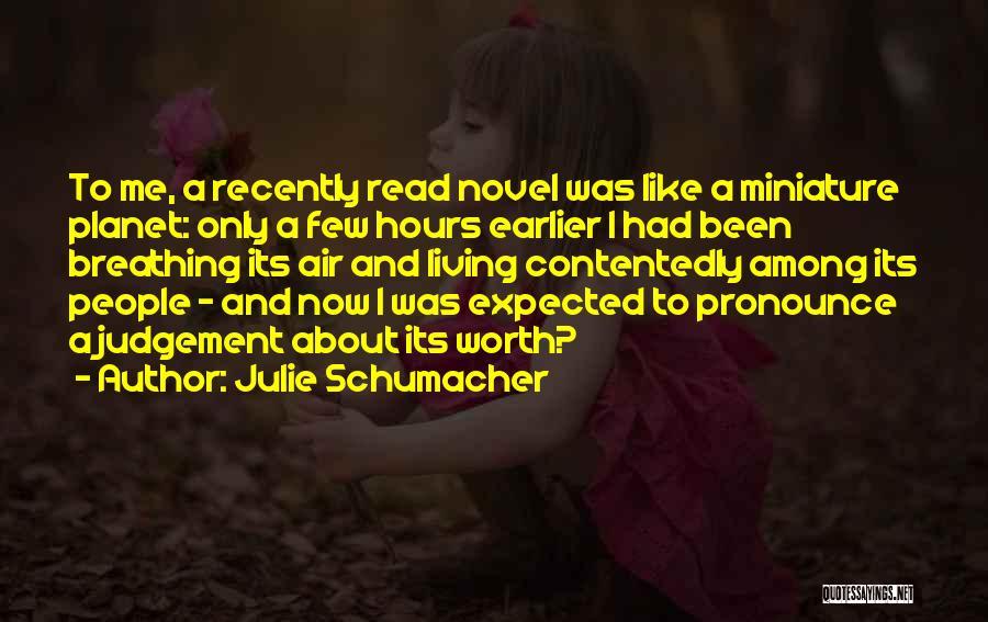 Pronounce Quotes By Julie Schumacher