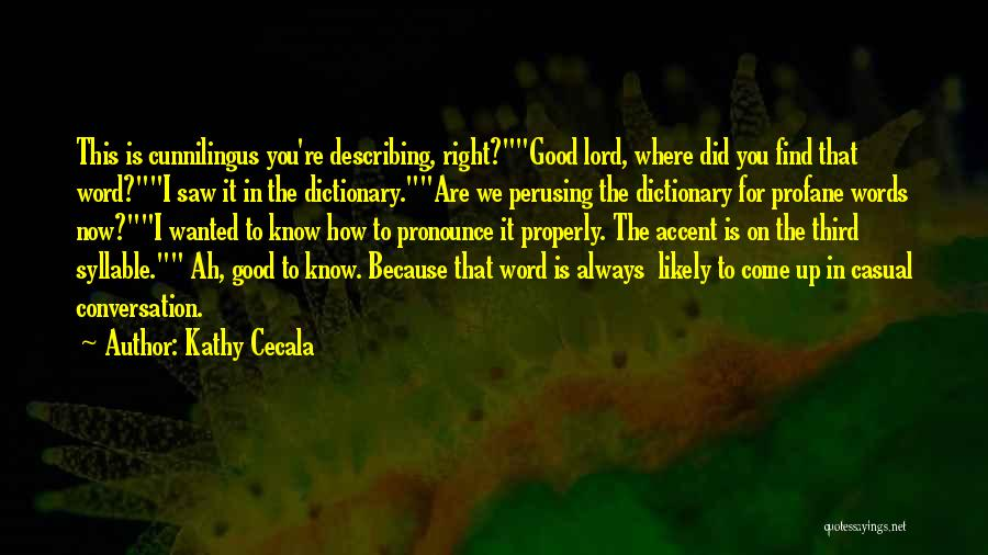 Pronounce Quotes By Kathy Cecala