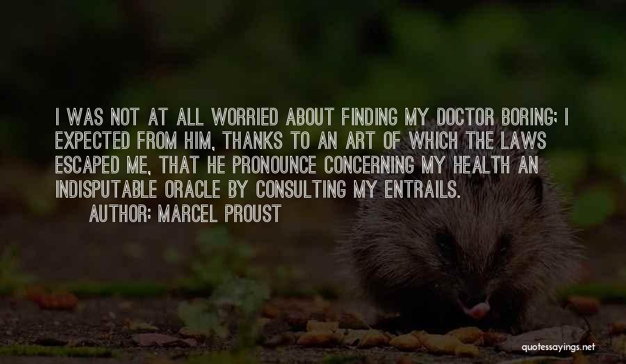 Pronounce Quotes By Marcel Proust