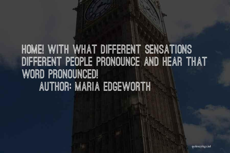 Pronounce Quotes By Maria Edgeworth