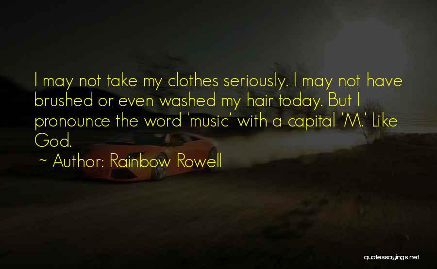 Pronounce Quotes By Rainbow Rowell