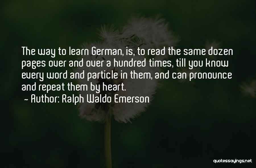 Pronounce Quotes By Ralph Waldo Emerson