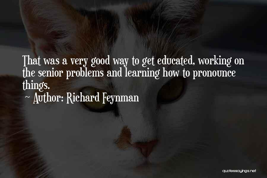 Pronounce Quotes By Richard Feynman