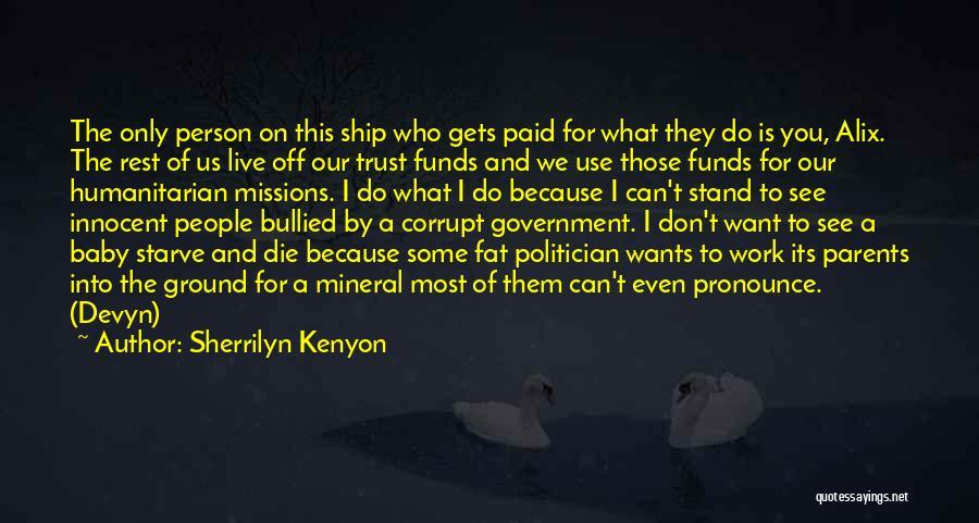 Pronounce Quotes By Sherrilyn Kenyon