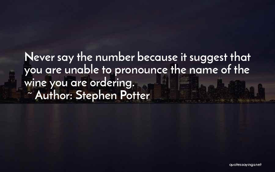 Pronounce Quotes By Stephen Potter