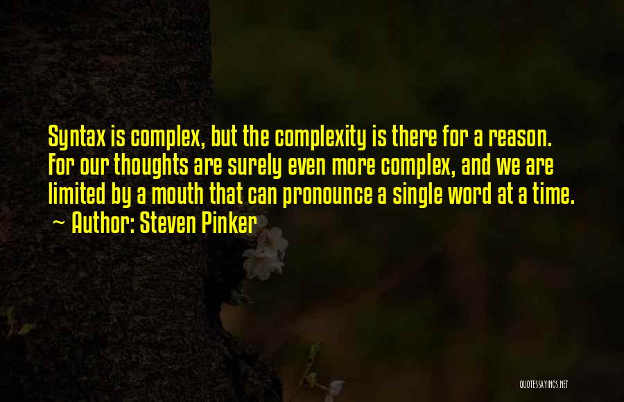 Pronounce Quotes By Steven Pinker