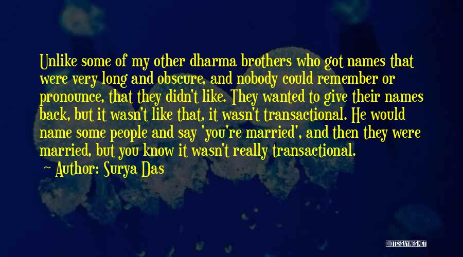 Pronounce Quotes By Surya Das