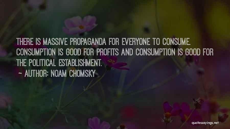 Propaganda Noam Chomsky Quotes By Noam Chomsky