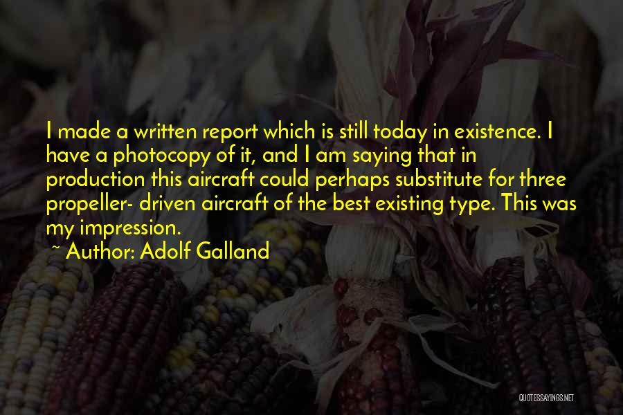 Propeller Quotes By Adolf Galland