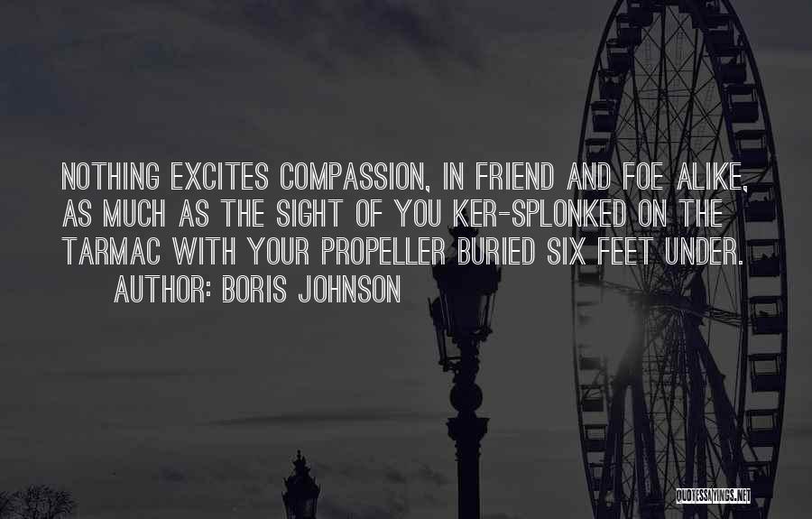 Propeller Quotes By Boris Johnson