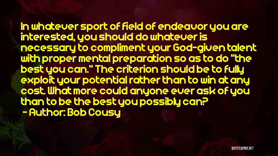 Proper Preparation Quotes By Bob Cousy