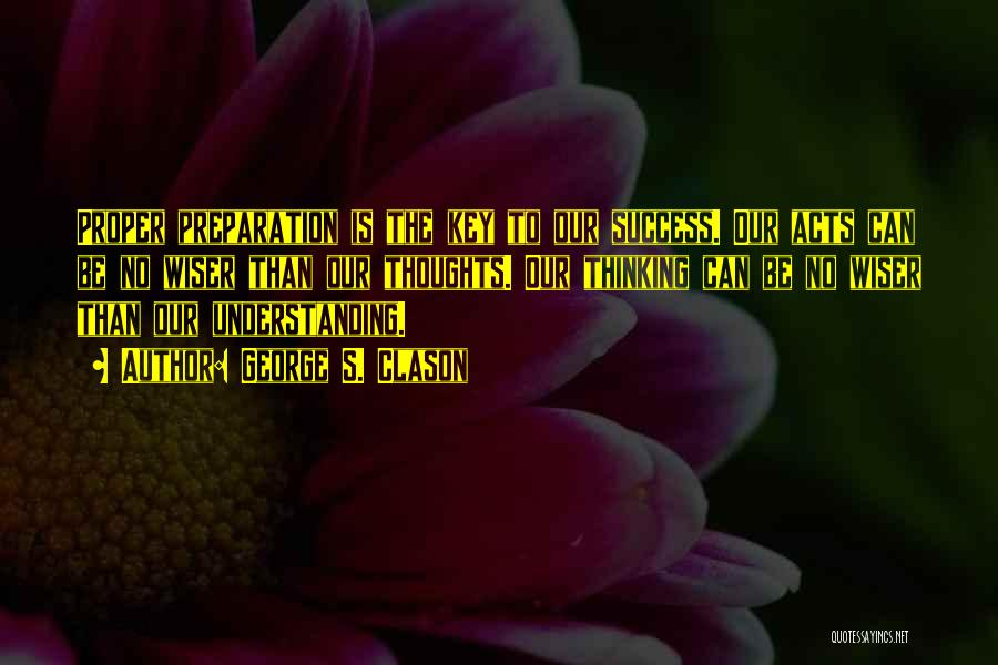 Proper Preparation Quotes By George S. Clason