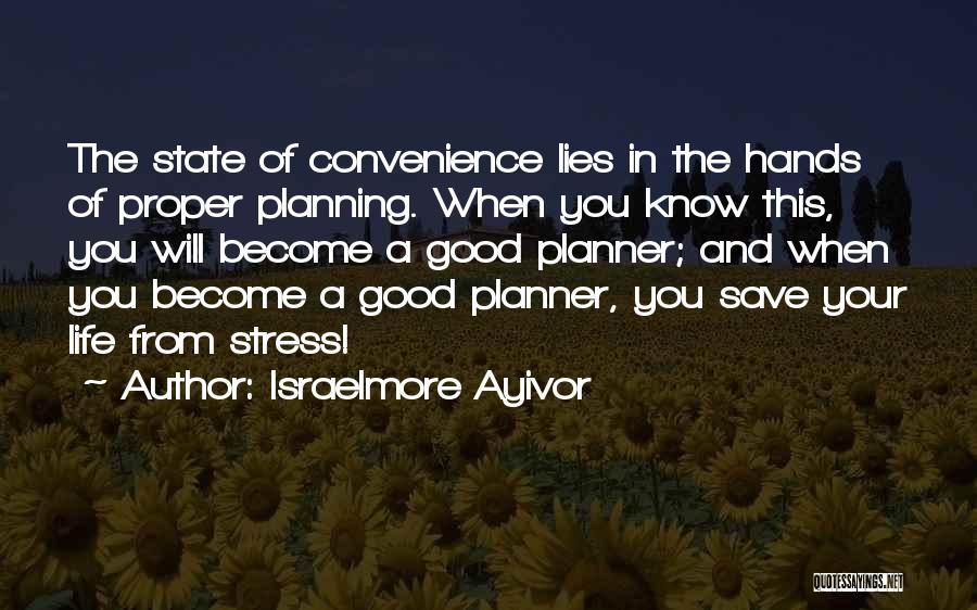 Proper Preparation Quotes By Israelmore Ayivor