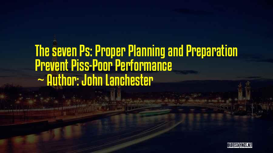 Proper Preparation Quotes By John Lanchester