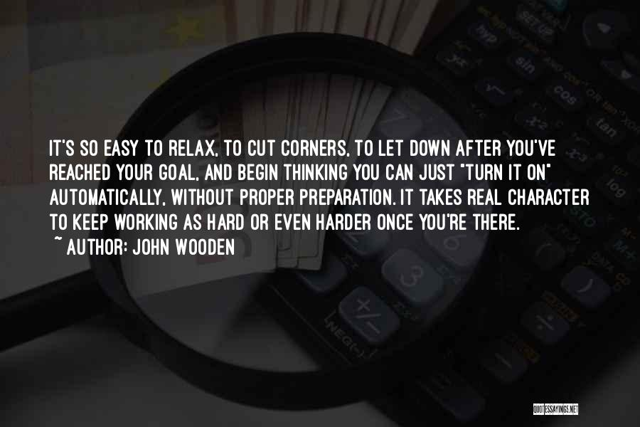 Proper Preparation Quotes By John Wooden